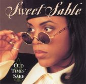 Sweet Sable - Old Times' Sake