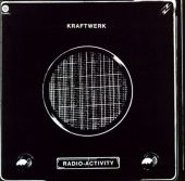 Radio-Activity - Kraftwerk (Audio CD) UPC: 603497914074