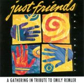 Just Friends: A Gathering In Tribute to Emily Remler, Vol. 2: