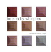Broken by Whispers