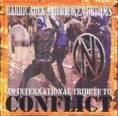 Barricades & Broken Dreams: Conflict Tribute