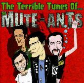 Terrible Tunes of the Mute-Ants