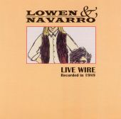 Lowen & Navarro, Eric Lowen, Dan Navarro - Walking on a Wire