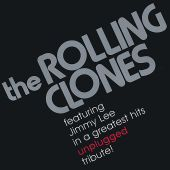 The Rolling Clones - It's Only Rock & Roll (But I Like It)