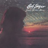 Bob Seger, Bob Seger & the Silver Bullet Band - Roll Me Away