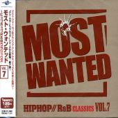 I Love Hip Hop Presents Most Wanted, Vol. 7