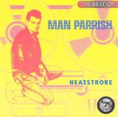Man Parrish - Heatstroke