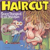 George Thorogood & the Destroyers - Get a Haircut