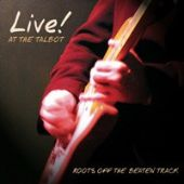 Live! at the Talbot: Roots Off the Beaten Path