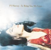 PJ Harvey - Down by the Water