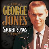 Sacred Songs - George Jones (Audio CD) UPC: 610583337327