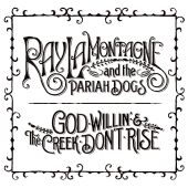 Ray LaMontagne, Ray LaMontagne and the Pariah Dogs - Beg Steal or Borrow