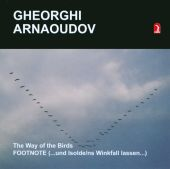 Gheorghi Arnaoudov: The Way of the Birds; FOOTNOTE
