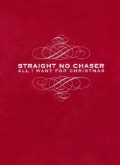 Straight No Chaser - The 12 Days of Christmas