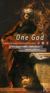 One God: Psalms and Hymns from Orient and Occident
