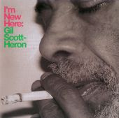 I'M New Here - Gil Scott-Heron (Audio CD) UPC: 634904047122