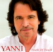 Truth Of Touch - Yanni (Audio CD) UPC: 886978564122