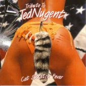 Tribute to Ted Nugent: Cat Scratch Fever