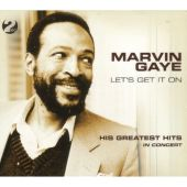 Let's Get It On: His Greatest Hits in Concert