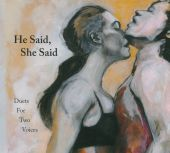 He Said, She Said: Duets For Two Voices