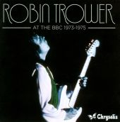 Robin Trower - Bridge of Sighs [BBC in Concert]