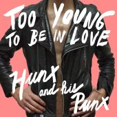 Hunx & His Punx - Lovers Lane