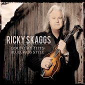 Country Hits: Bluegrass Style - Ricky Skaggs (Audio CD) UPC: 669890101121