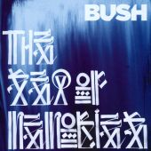 Bush - The Sound of Winter