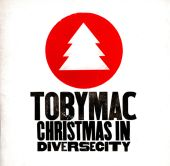 tobyMac - Mary's Boy Child