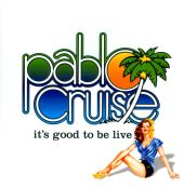 Pablo Cruise - Whatcha Gonna Do [Encore]