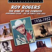 The  King of the Cowboys: His 28 Finest