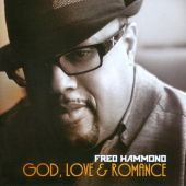 Fred Hammond - I Will Lift Him Up