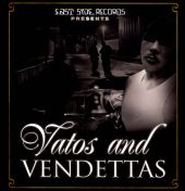 Vatos & Vendettas