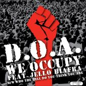 We Occupy/Who the Hell Do You Think You Are
