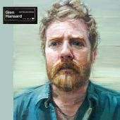 Glen Hansard - Love Don't Leave Me Waiting