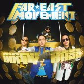 Far East Movement, Tyga - Dirty Bass