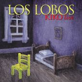 Los Lobos - That Train Don't Stop Here