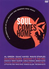 Soul Comes Home: A Celebration of Stax Records [DVD]
