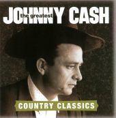 The Greatest: Country Classics - Johnny Cash (Audio CD) UPC: 886919033427