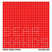 Songs from Utopia, Vol. 1