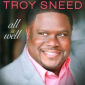 Troy Sneed - All Is Well