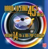 Hard to Find 45s on CD, Vol. 14: 70s & 80s Pop Classics