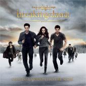 The Twilight Saga: Breaking Dawn, Pt. 2 [Original Motion Picture Score]
