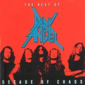 Decade of Chaos: The Best of Dark Angel