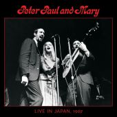 Peter, Paul & Mary: Live In Japan, 1967 (2cd) (Deluxe Edition) - Paul & Mary Peter (Audio CD) UPC: 603497927753