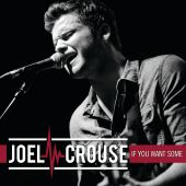 Joel Crouse - If You Want Some