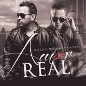Gocho, Yandel - Amor Real [Album Version]