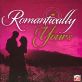 Romantically Yours: Truly