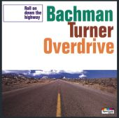 Bachman-Turner Overdrive - Takin Care of Business