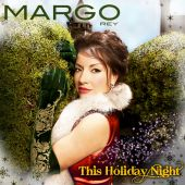 Margo Rey - This Holiday Night